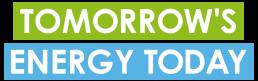 Tomorrow's Energy Today